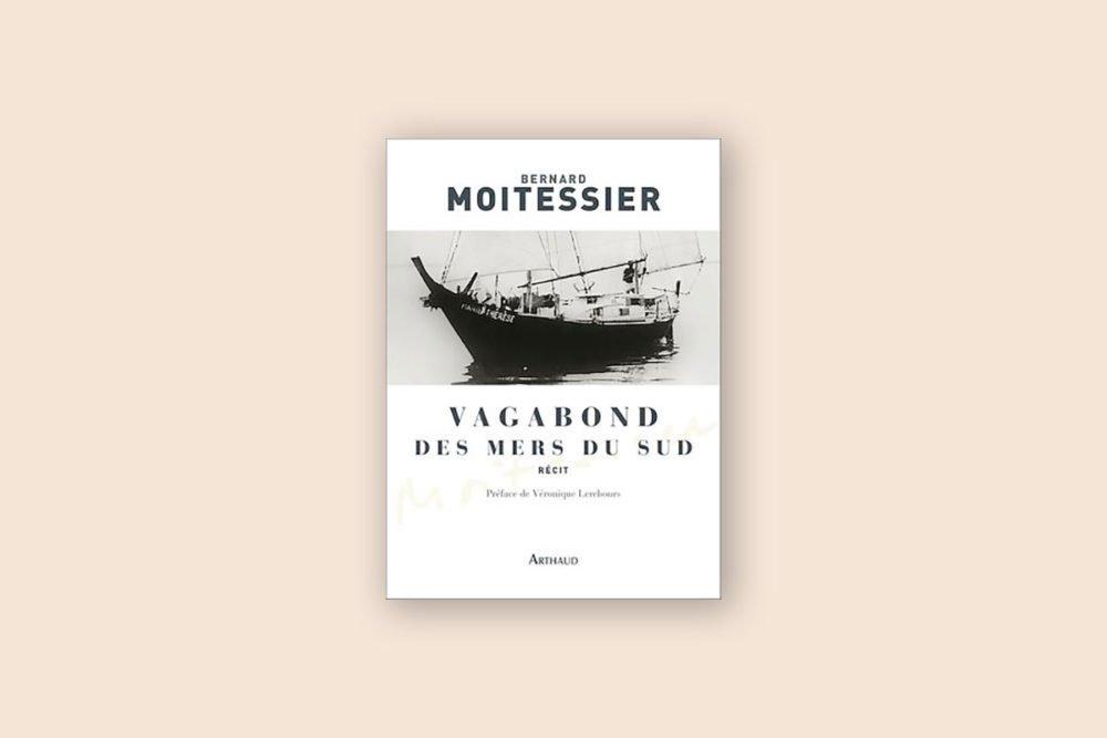 Livres voyage aventure 15/100 — Vagabonds des mers du sud— Bernard Moitessier (1960)