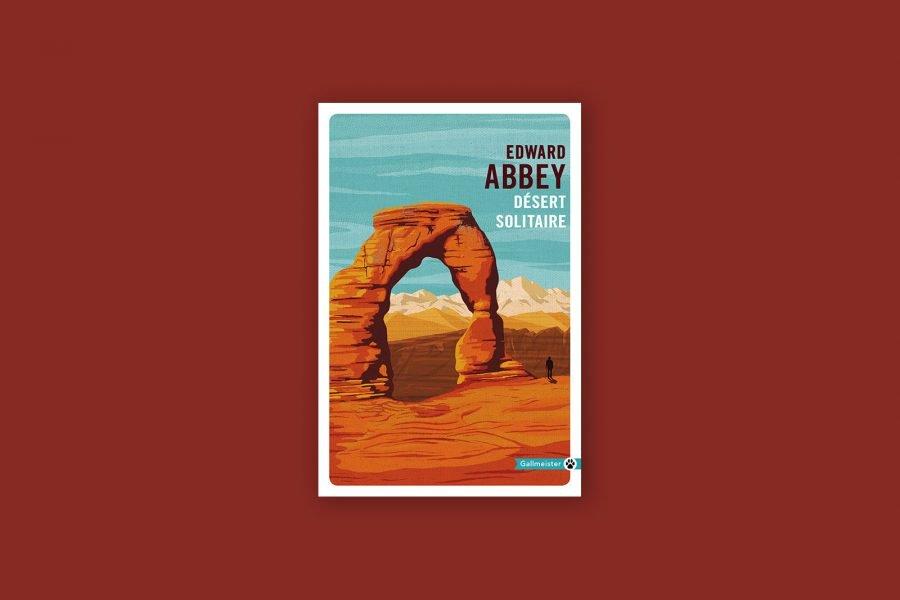 100 livres voyage aventure 38/100 — Désert Solitaire — Edward Abbey (1968)
