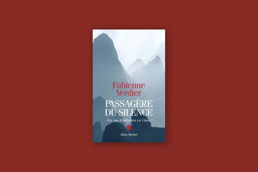 Livres voyage aventure 39/100 — Passagère du Silence — Fabienne Verdier (2003)