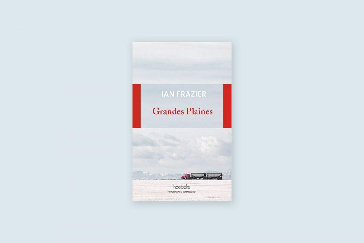 45/100 — Grandes plaines — Ian Frazier (2018)