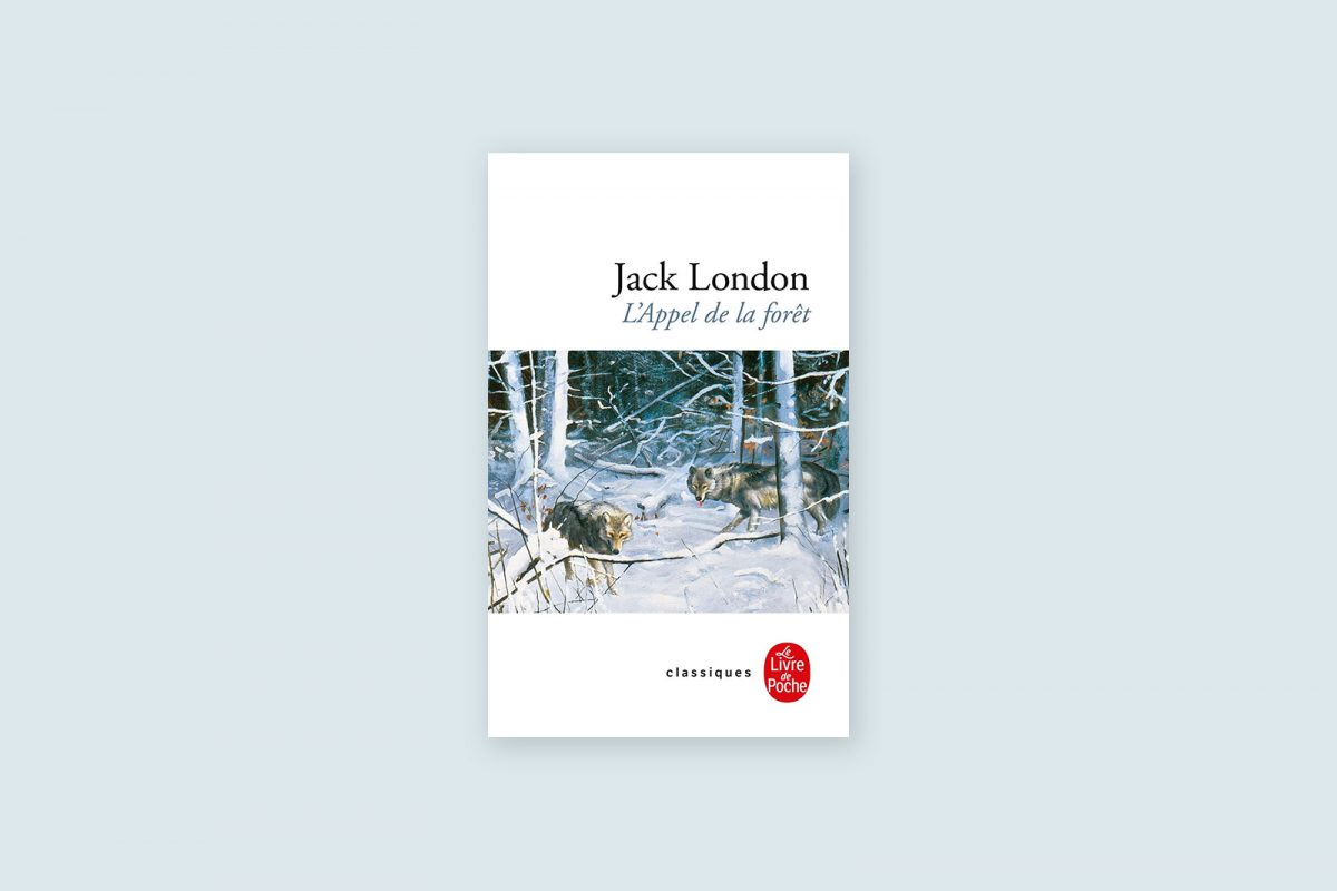 44/100 — L'Appel de la Forêt — Jack London (1903)