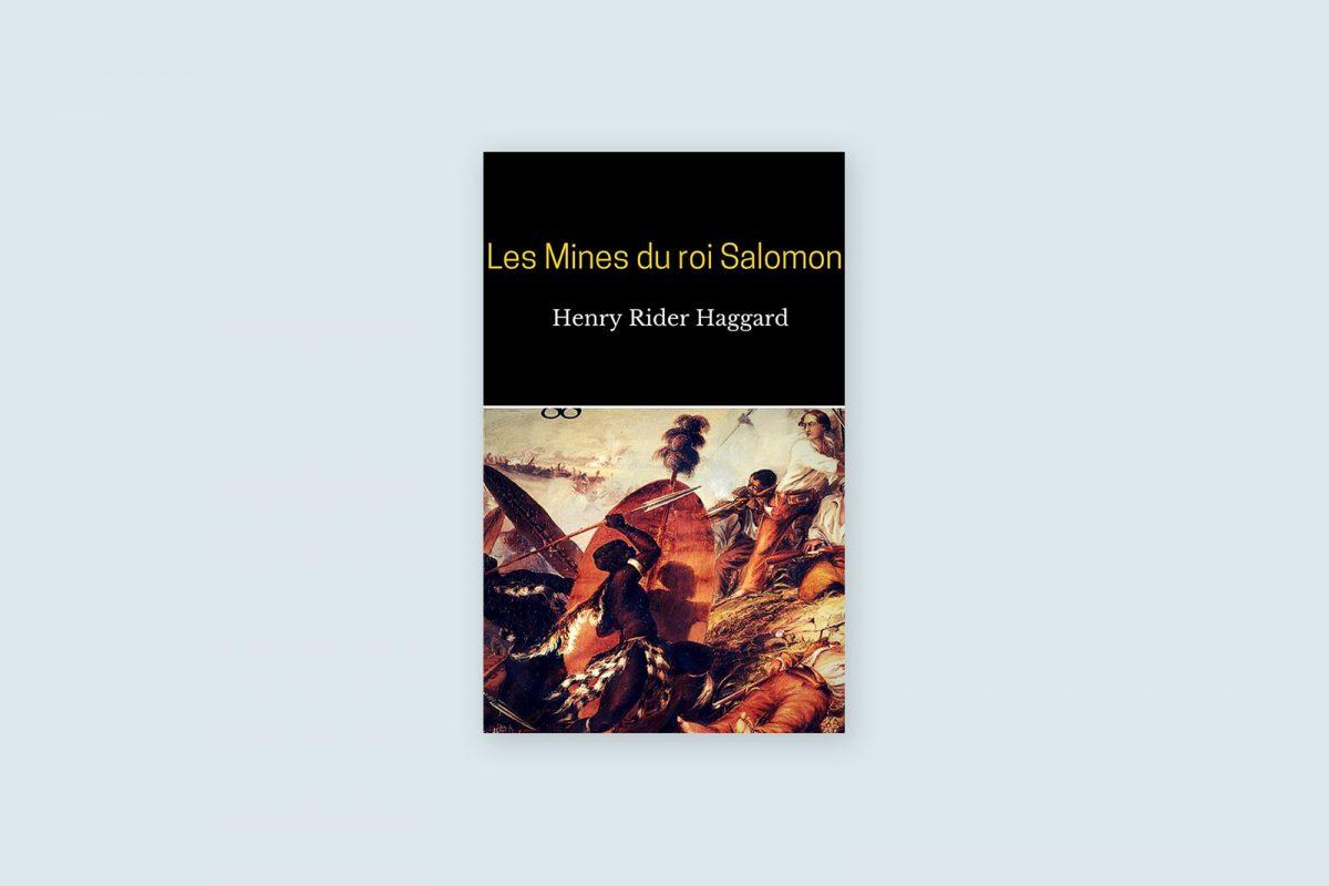 Livres voyage 60/100 — Les mines du roi Salomon— Henry Rider Haggard (1885)