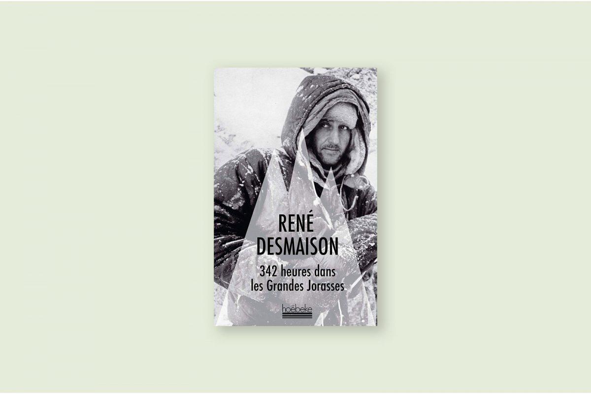 Livre voyage aventure à livre 67/100 — 342 heures dans les Grandes Jorasses — René Desmaison (2002)