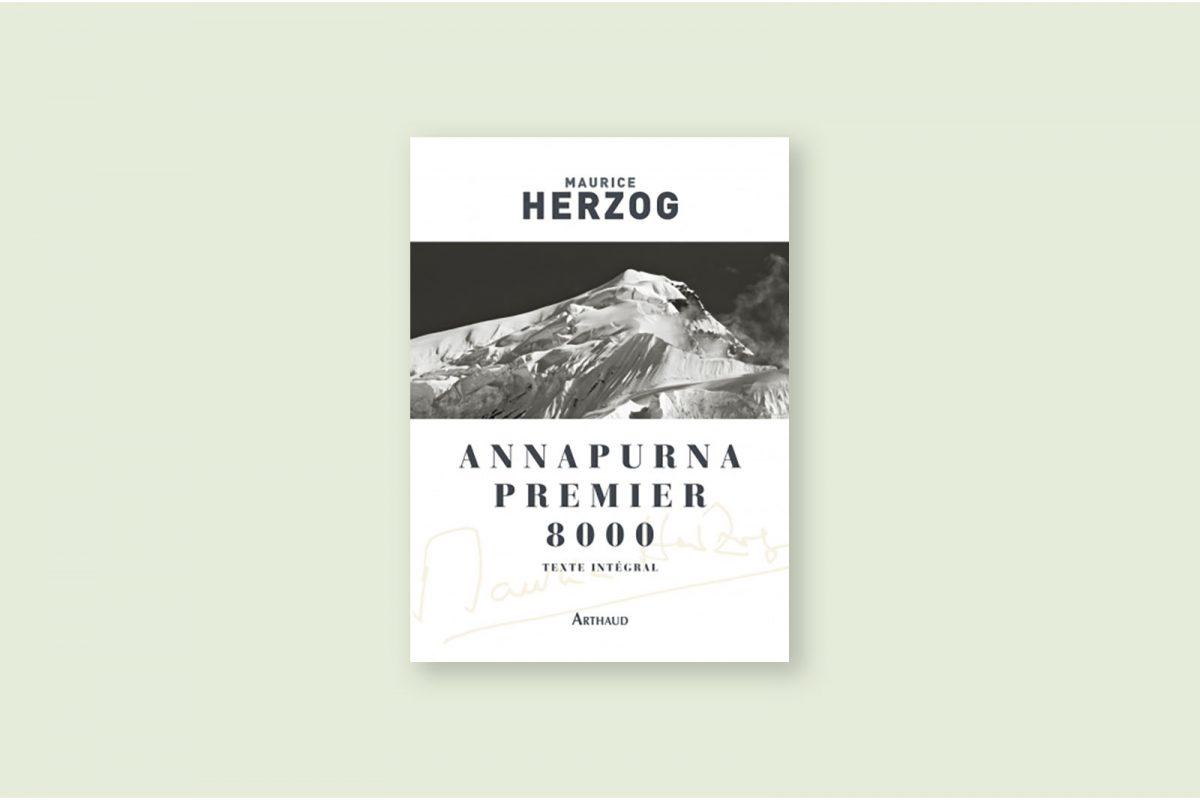 Livre voyage aventure à lire 71/100 — Annapurna, premier 8000 — Maurice Herzog (1951)