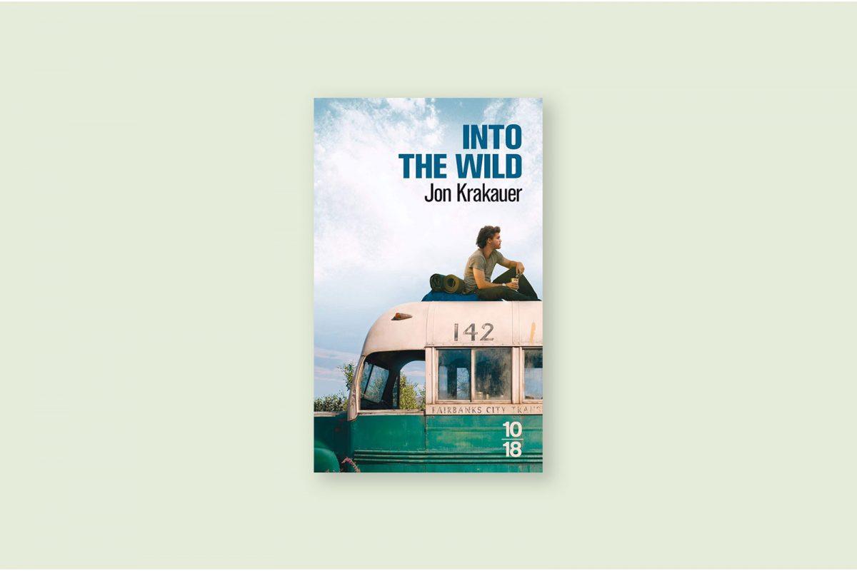 Livre 77/100 — Voyage au bout de la solitude (Into the wild) — Jon Krakauer (1996)