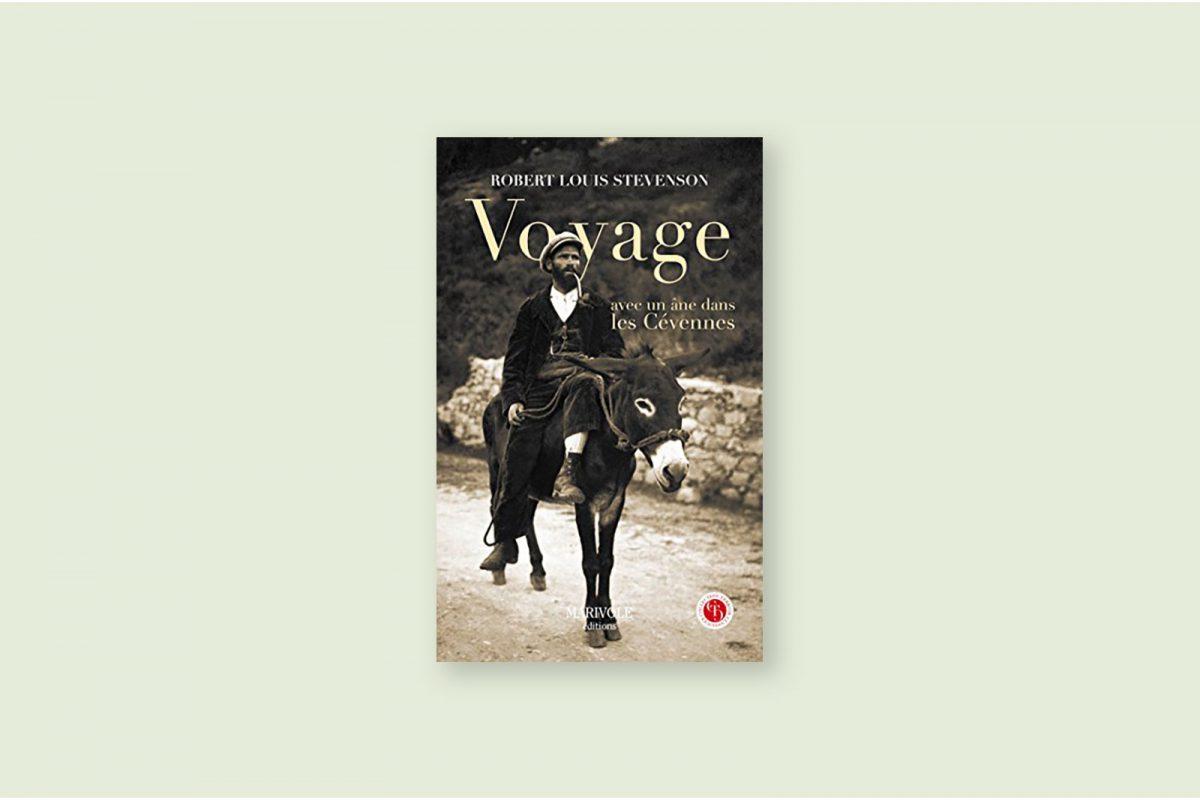 Livre voyage aventure à lire 68/100 — Voyage avec un âne à travers les Cévennes — Robert Louis Stevenson (1879)