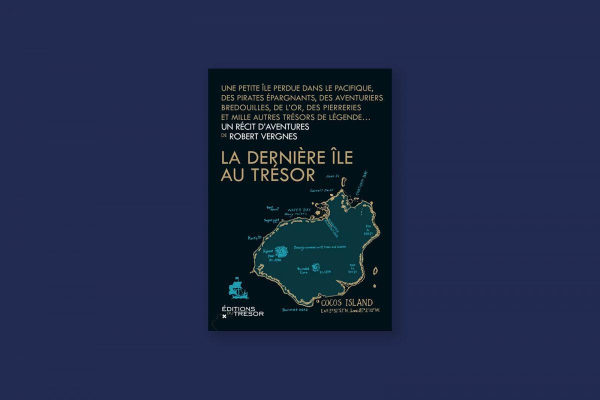 Livre aventure et voyage 96 : La dernière île au Trésor — Robert Vergnes (1978)
