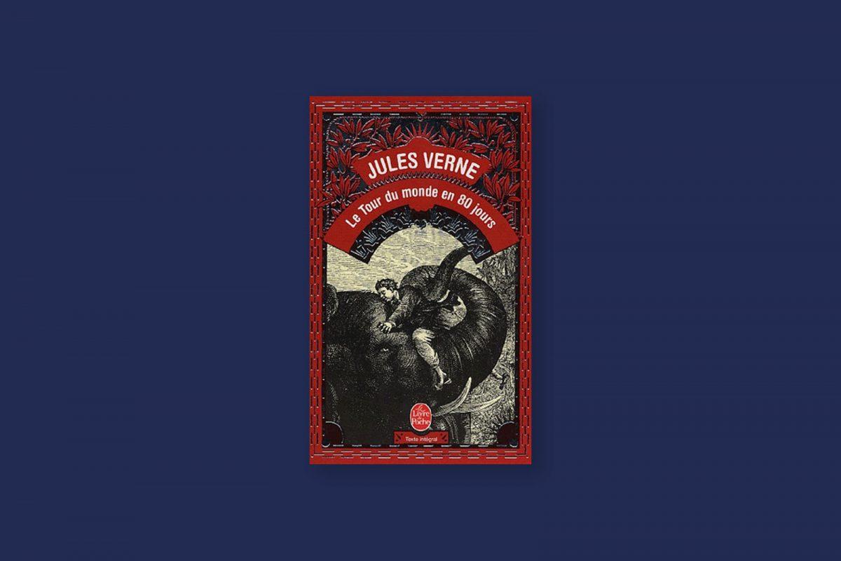 Livre aventure et voyage 94 : Le tour du monde en 80 jours — Jules Verne (1873)
