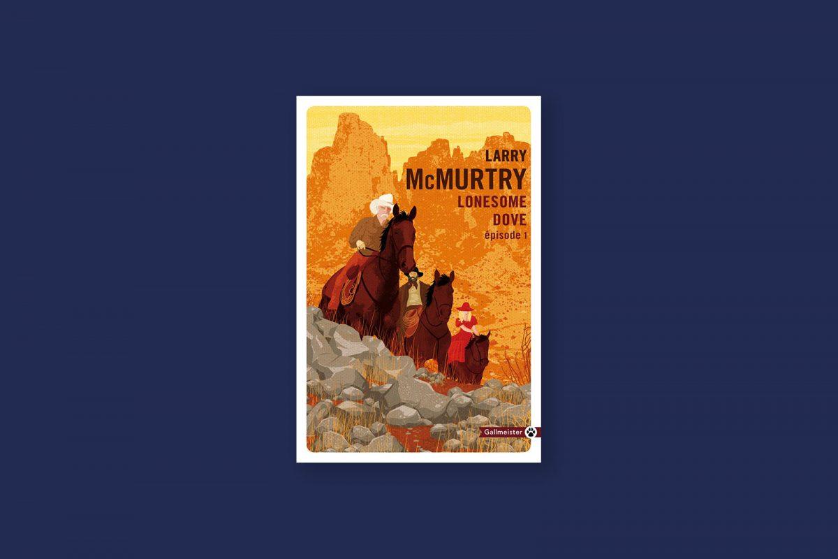 Livre aventure et voyage 95 : Lonesome Dove — Larry McMurtry (1985)