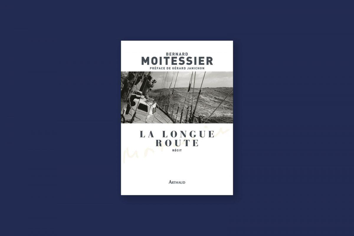 Livre aventure et voyage 81 : La longue route — Bernard Moitessier (1971)
