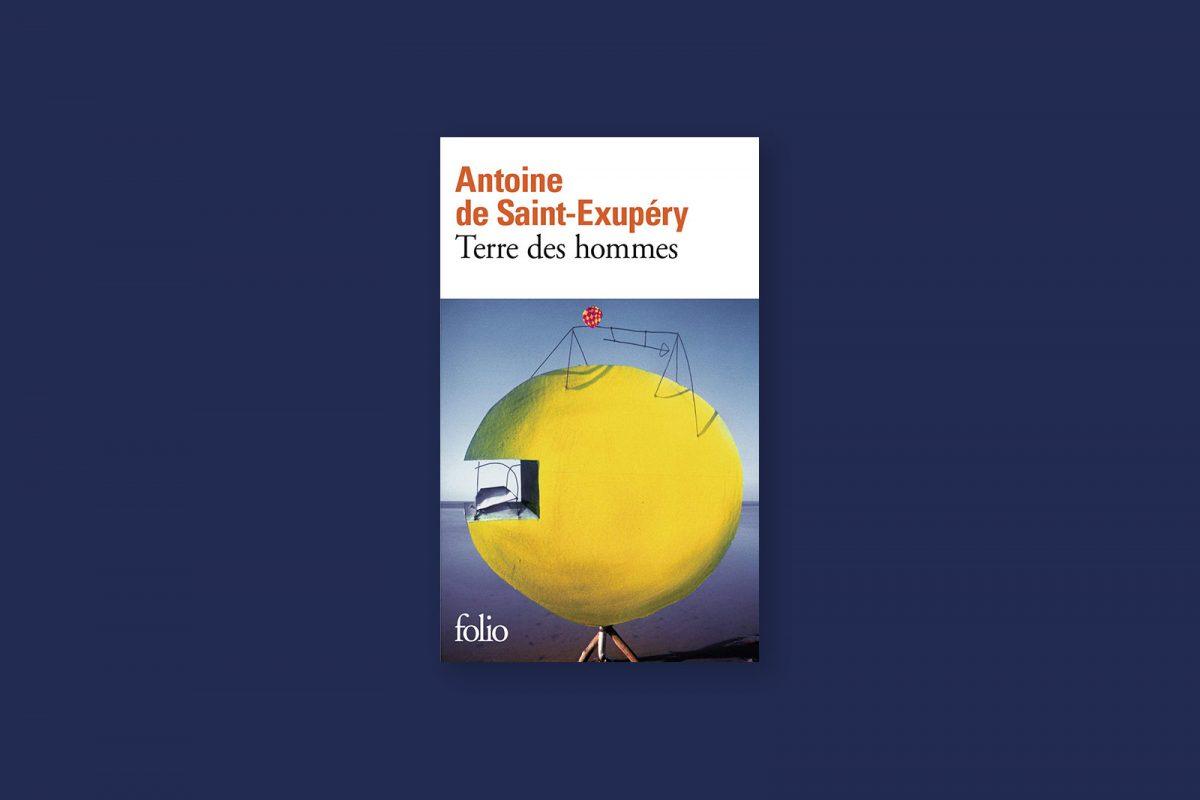 Livre aventure et voyage 84/100 — Terre des Hommes — Antoine de Saint-Exupéry (1939)