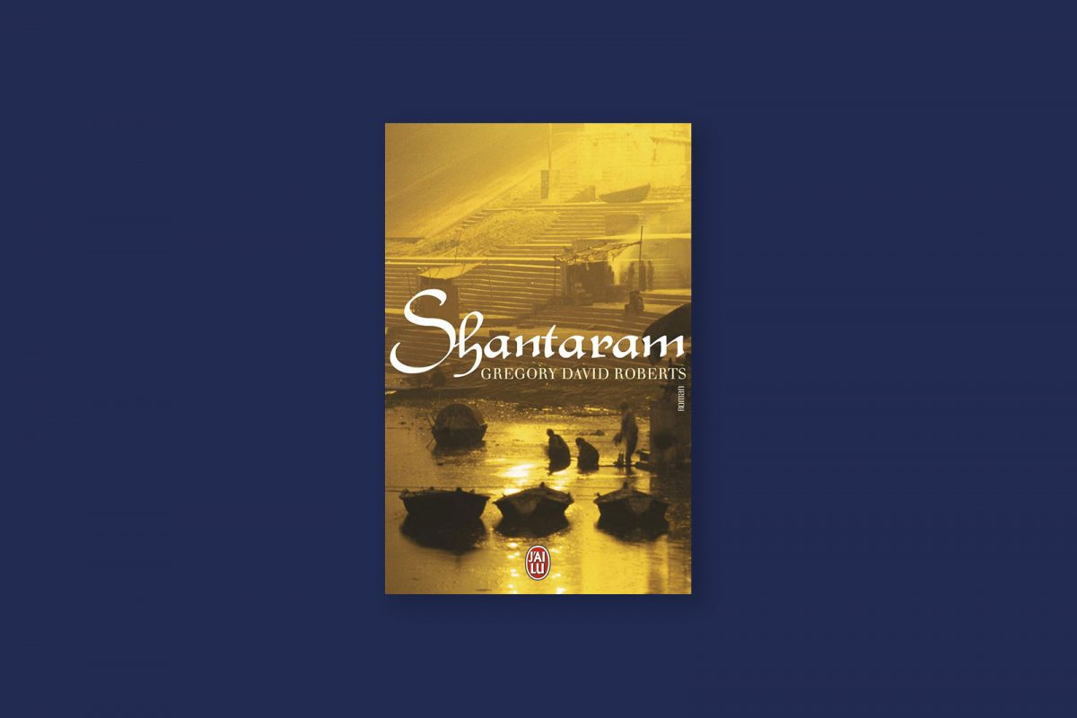 Livre aventure et voyage 90/100 — Shantaram — Gregory David Roberts (2003)