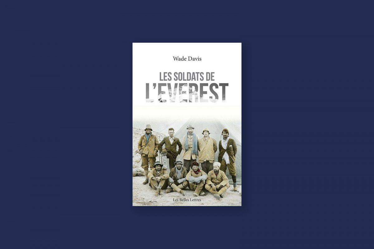 Livre aventure et voyage 83/100 — Les soldats de l'Everest — Wade Davis (2016)