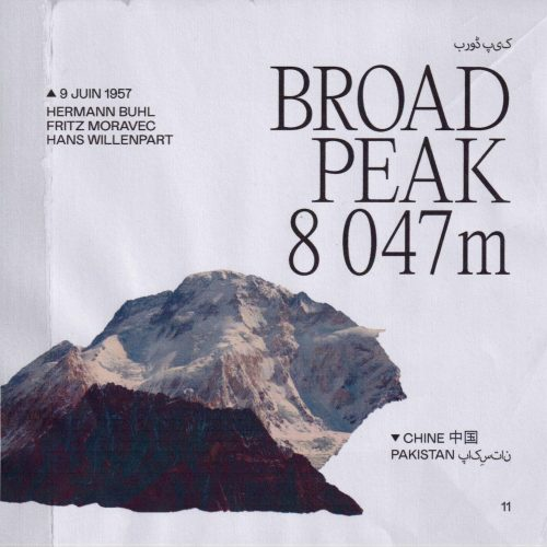 L'histoire de la première ascension du Broad Peak (ou Falchen Kangri ou K3) Lieu : Chine / Pakistan Altitude : 8 047 m Première : 9 juin 1957 Alpinistes : Hermann Buhl, Kurt Diemberger, Marcus Schmuck et Fritz Wintersteller