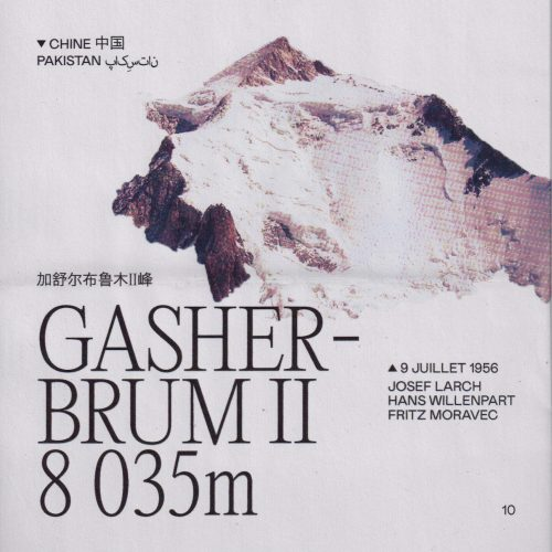 L'histoire de la première ascension du Gasherbrum II (ou K4) Lieu : Chine / Pakistan Altitude : 8 035 m Première : 7 juillet 1956 Alpinistes : Josef Larch, Fritz Moravec & Hans Willenpart