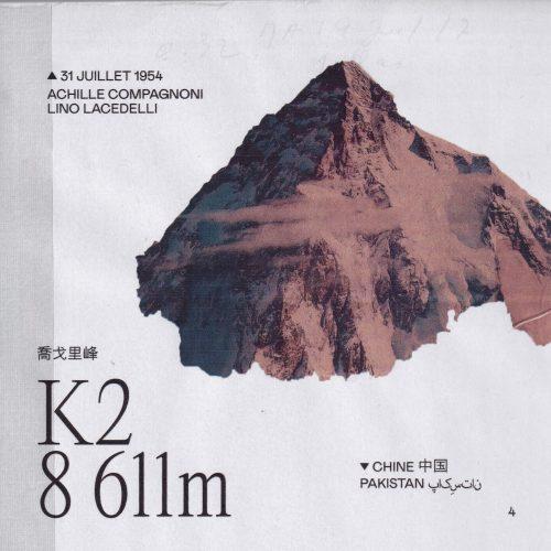 L'histoire de la première ascension du K2 Lieu : Chine / Pakistan Altitude : 8 611 m Première : 31 juillet 1954 Alpinistes : Achille Compagnoni et Lino Lacedelli