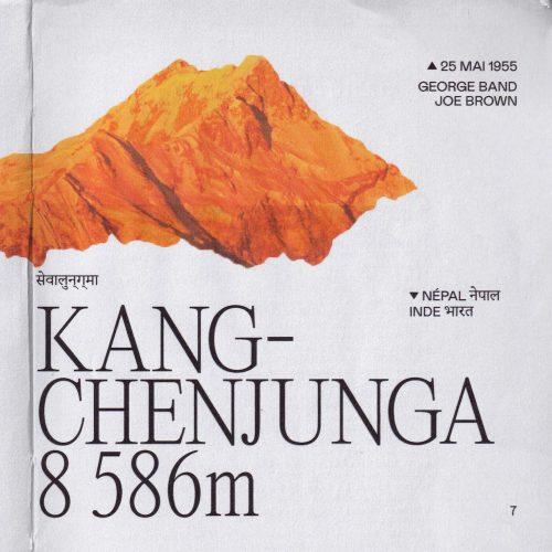 L'histoire de la première ascension du Kangchenjunga (ou Kanchanfanga) Lieu : Népal / Inde Altitude : 8 586 m Première : 25 mai 1955 Alpinistes : George Band & Joe Brown