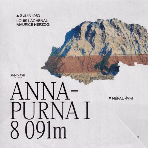 L'histoire de la première ascension de l'Annapurna I. Lieu : Népal Altitude : 8 091 mètres Première : 3 juin 1950 Alpinistes : Louis Lachenal et Maurice Herzog
