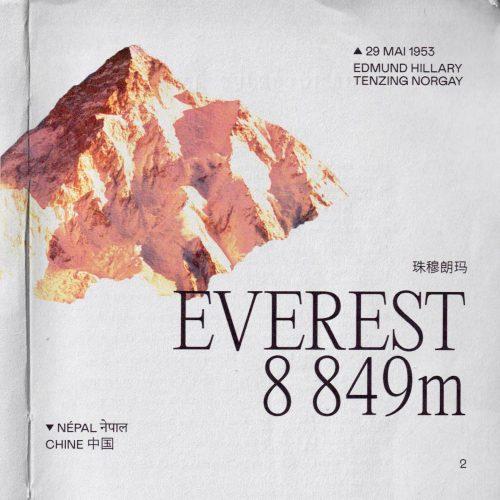 L'histoire de la première ascension de l'Everest (ou Sagarmatha ou Chomolangma) Lieu : Népal / Chine Altitude : 8 849 mètres Première : 29 mai 1953 Alpinistes : Edmund Hillary & Tenzing Norgay