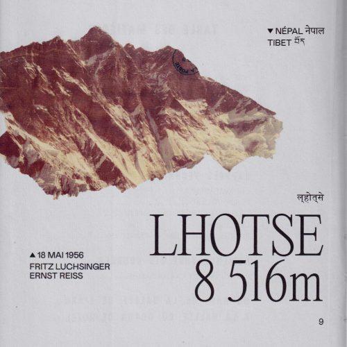 L'histoire de la première ascension du Lhotse Lieu : Chine / Népal Altitude : 8 516 m Première : 18 mai 1956 Alpinistes : Fritz Luchsinger & Ernst Reiss