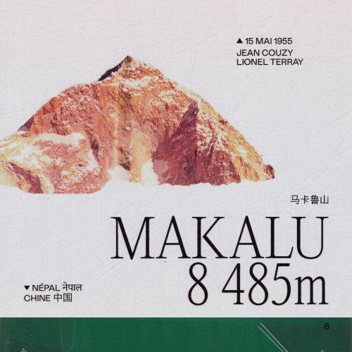 L'histoire de la première ascension du Makalu (ou Makalufeng) Lieu : Népal / Chine Altitude : 8 485 m Première : 15 mai 1955 Alpinistes : Jean Couzy & Lionel Terray
