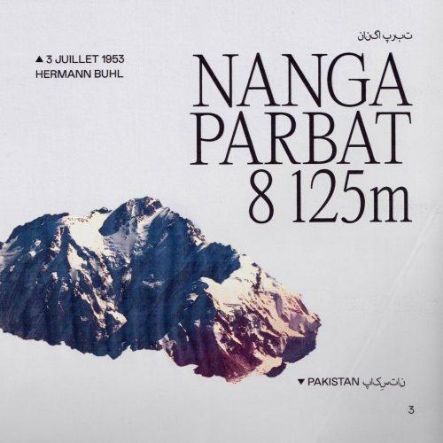 L'histoire de la première ascension du Nanga Parbat (ou Diamir) Altitude : 8 125 m Première : 3 juillet 1953 Alpinistes : Hermann Buhl